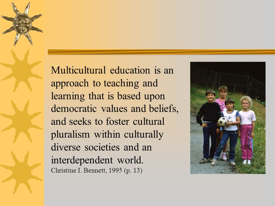 Effective multicultural and global lessons contain the same ingredients as any effective lesson.
