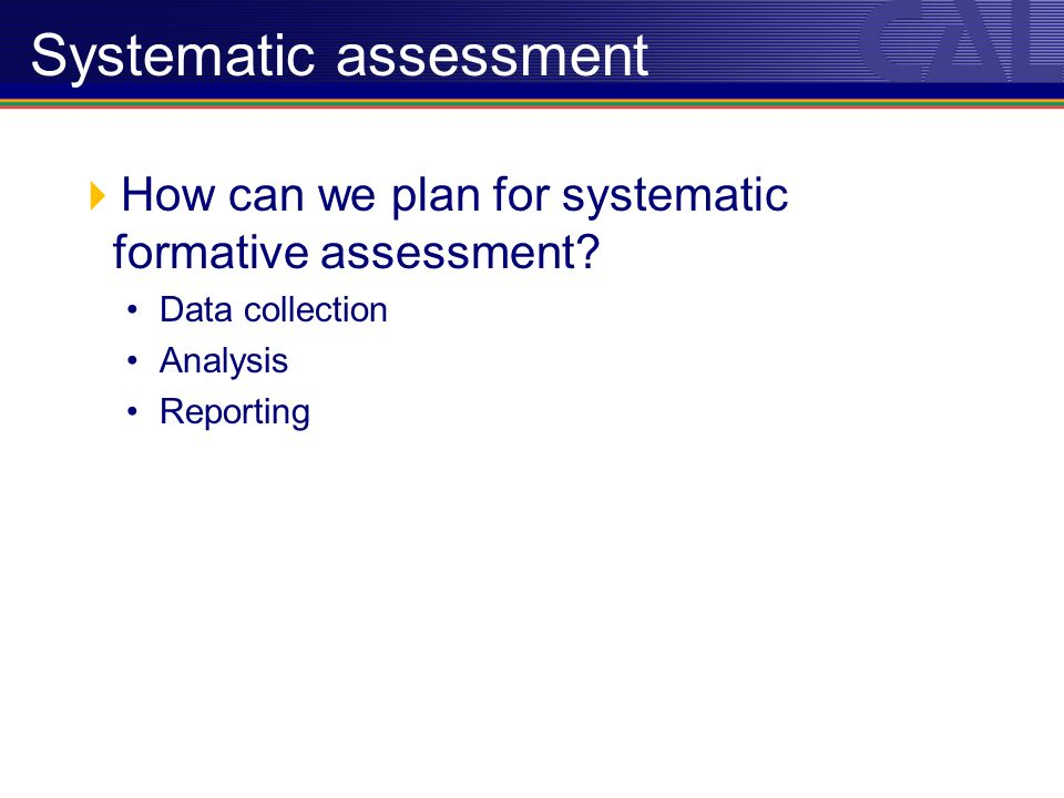 How can we plan for systematic formative assessment.