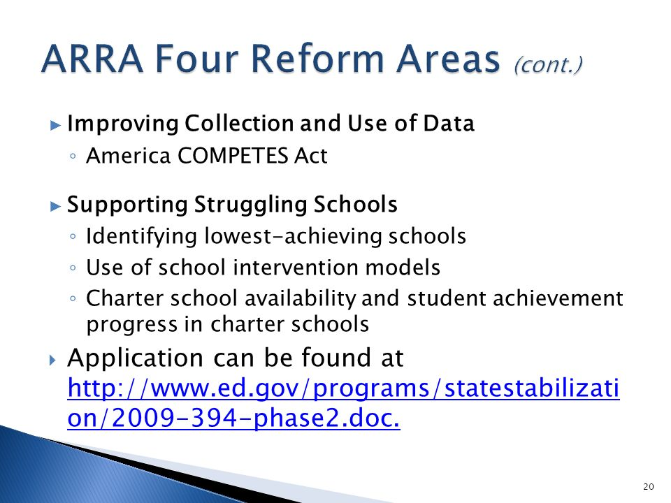 Improving Collection and Use of Data America COMPETES Act Supporting Struggling Schools Identifying lowest-achieving schools Use of school interventio