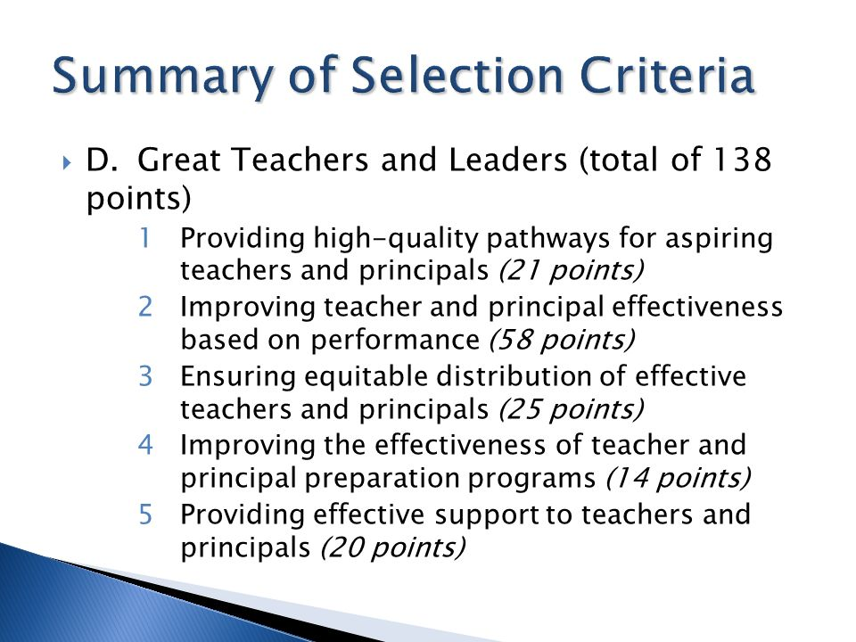 D.Great Teachers and Leaders (total of 138 points) 1Providing high-quality pathways for aspiring teachers and principals (21 points) 2Improving teache