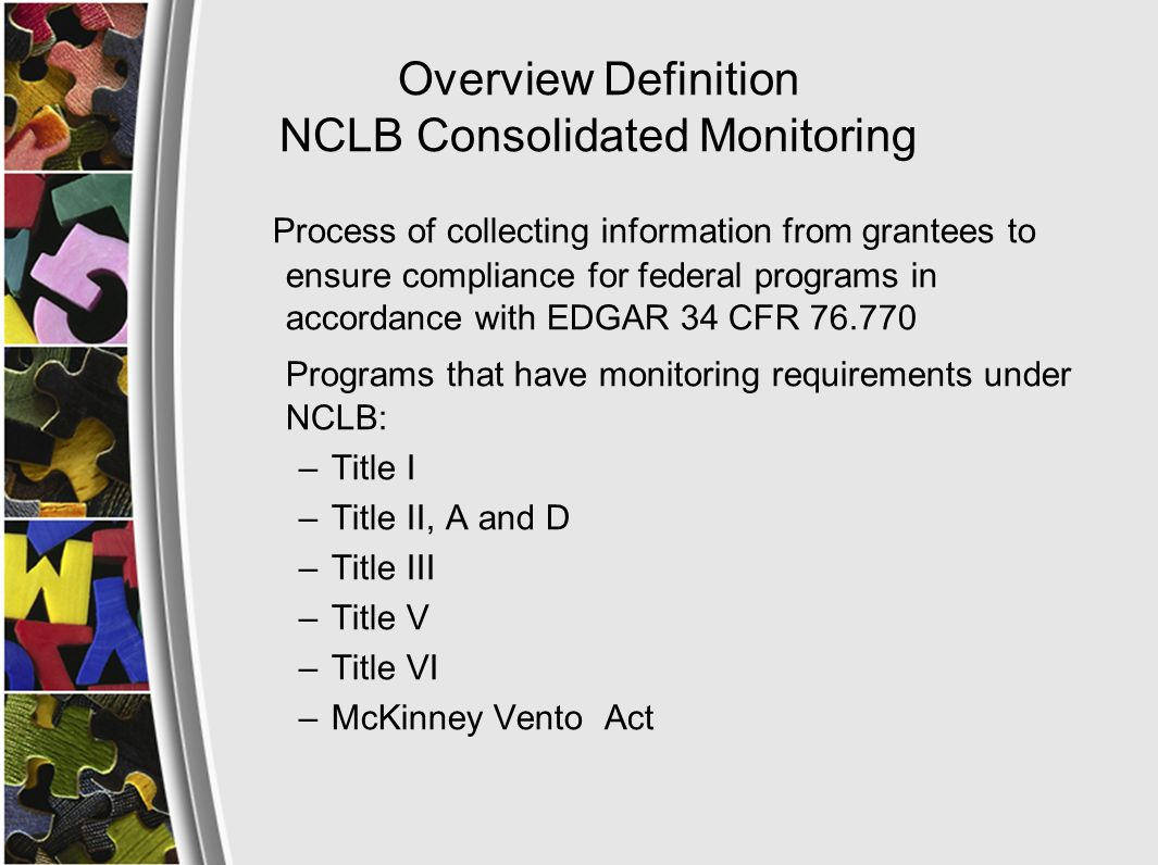 Overview Procedures for On Site Monitoring Conducted in three year cycle, unless more frequent monitoring is determined necessary by WVDE Conducted by a team of WVDE staff, county level administrators and/or other educators to conduct the on site review