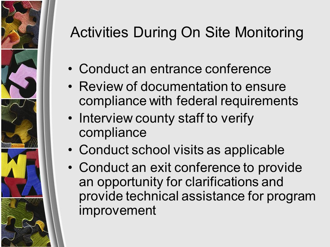 Activities During On Site Monitoring- ESL Classroom Observation In order to effectively and comprehensively monitor standard 14.2, school visits observing ESL classes will be scheduled Purpose of the visit is to make programmatic observations Observation Protocol will be used for school visits County Title III Directors are encouraged to participate in school visits