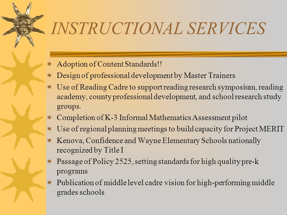 INSTRUCTIONAL SERVICES Adoption of Content Standards!.