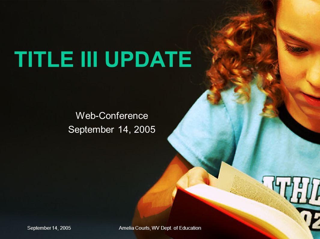 September 14, 2005Amelia Courts, WV Dept.