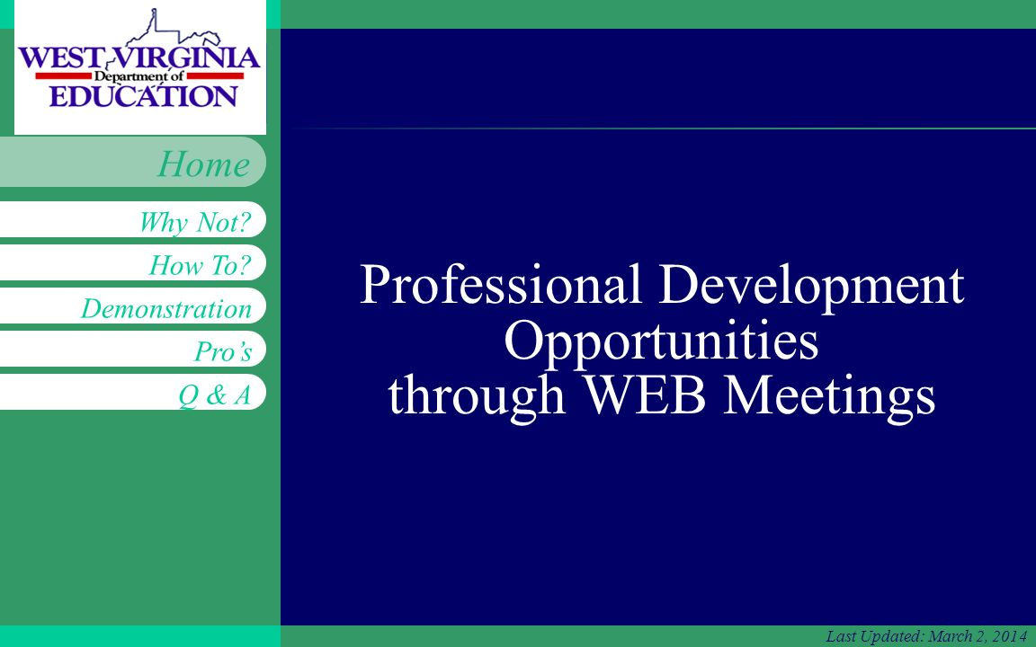 Insert workgroup logo on slide master Professional Development Opportunities How To.