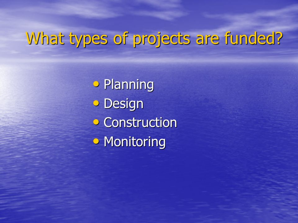 What types of projects are funded.