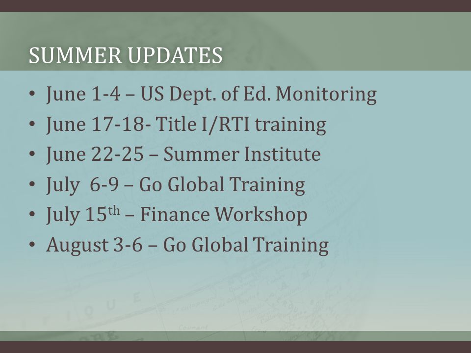 SUMMER UPDATESSUMMER UPDATES June 1-4 – US Dept. of Ed.
