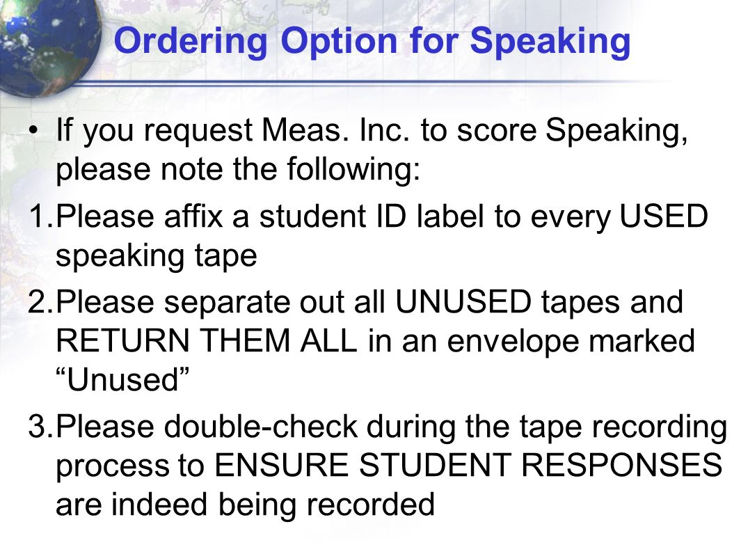 Ordering Option for Speaking If you request Meas. Inc.