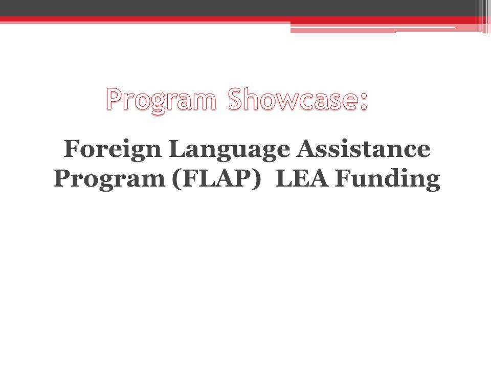 Foreign Language Assistance Program (FLAP) LEA Funding