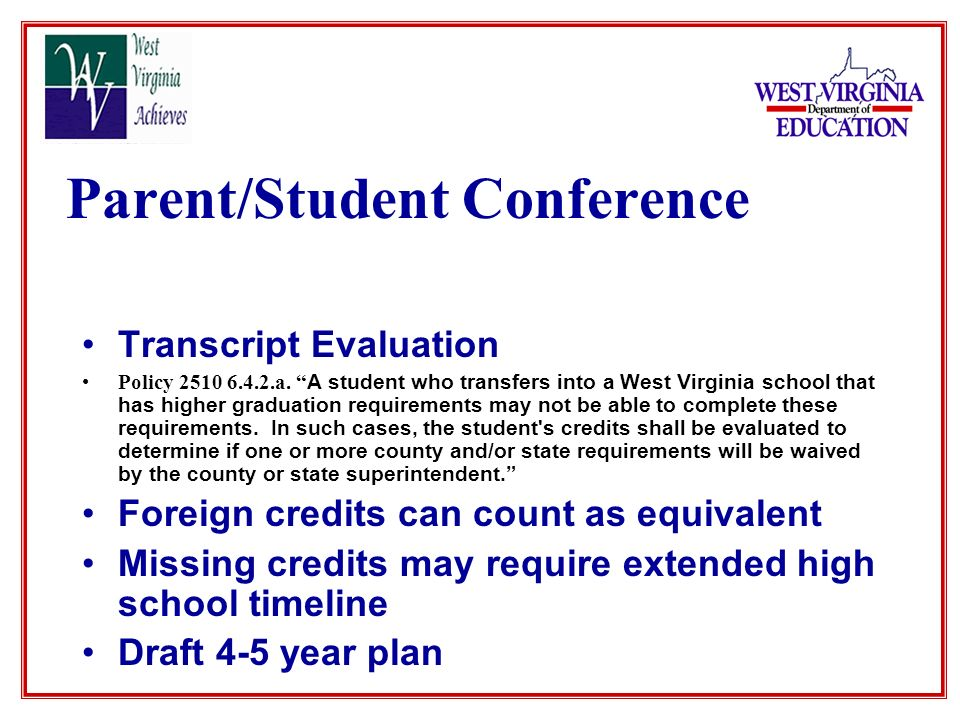 Parent/Student Conference Transcript Evaluation Policy 2510 6.4.2.a.