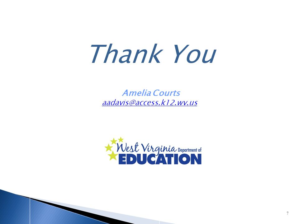 Thank You 7 Amelia Courts aadavis@access.k12.wv.us