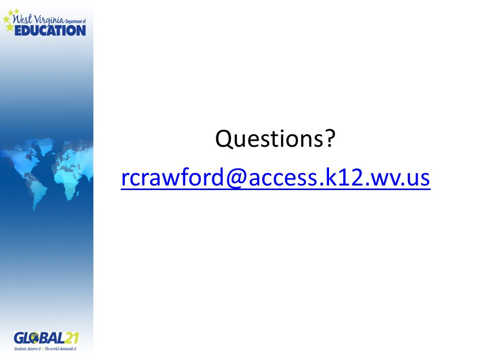 Questions rcrawford@access.k12.wv.us