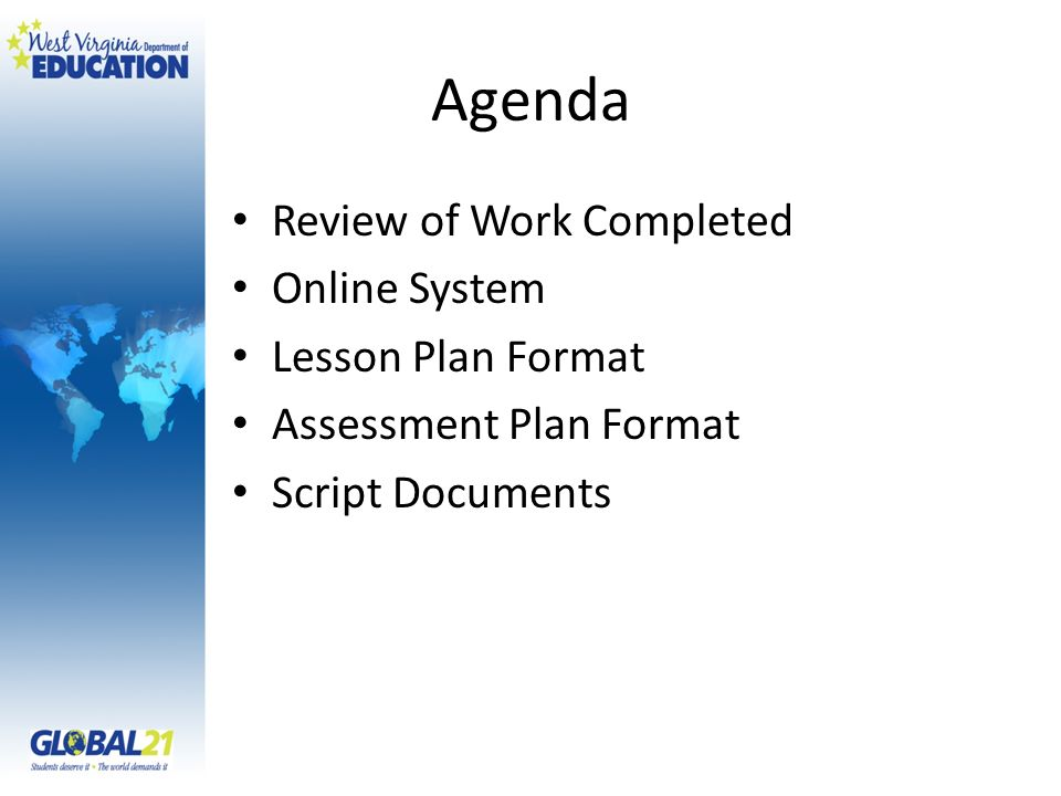 Unit Overview Template -Essential Question -Unit Premise (Context) -Enduring Understandings -CSOs /WL Standards/21 st Century Skills -Outcomes (What students can do) - Functional Chunks of Language Teaching Context -Organized Content by Strand Themes (5) -Identified Target Vocabulary in Sections (3) -Present in story, chant, or song Review of Work Completed