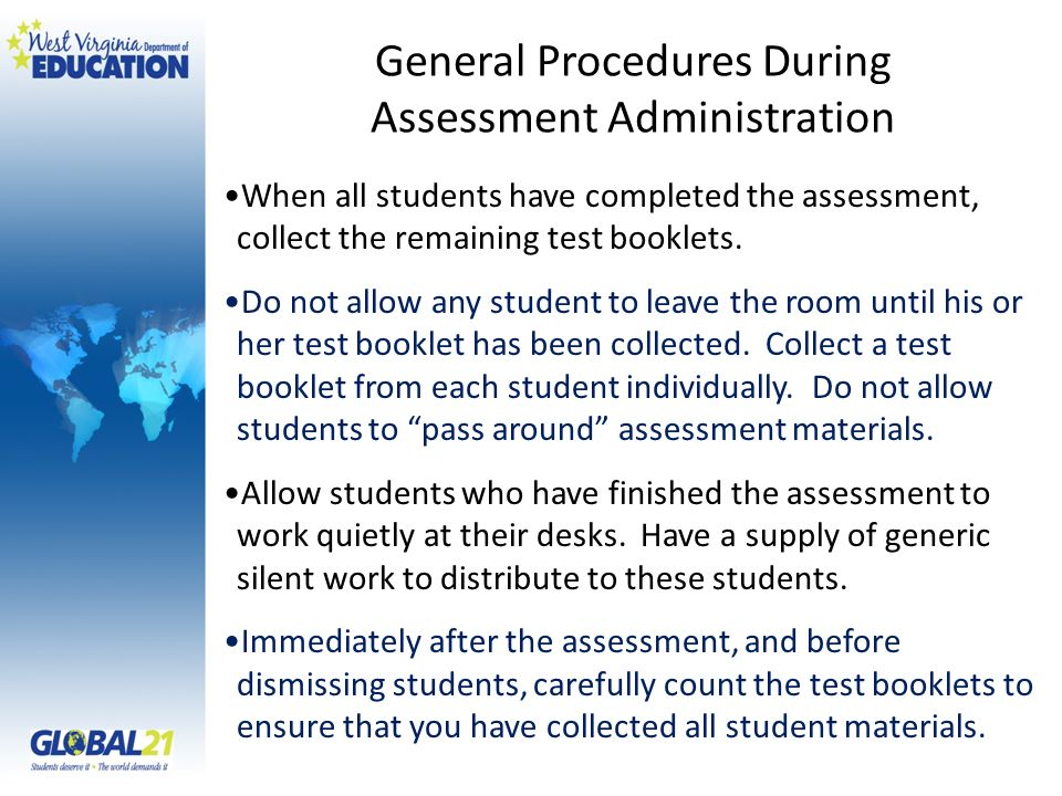 When all students have completed the assessment, collect the remaining test booklets.