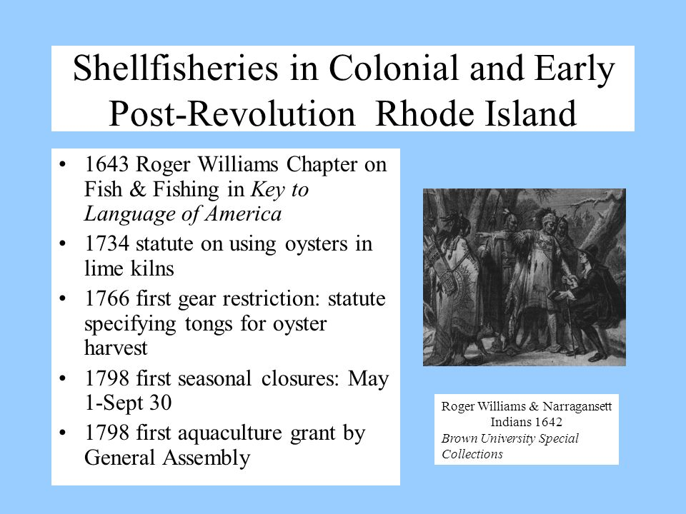 Shellfisheries in Colonial and Early Post-Revolution Rhode Island 1643 Roger Williams Chapter on Fish & Fishing in Key to Language of America 1734 sta