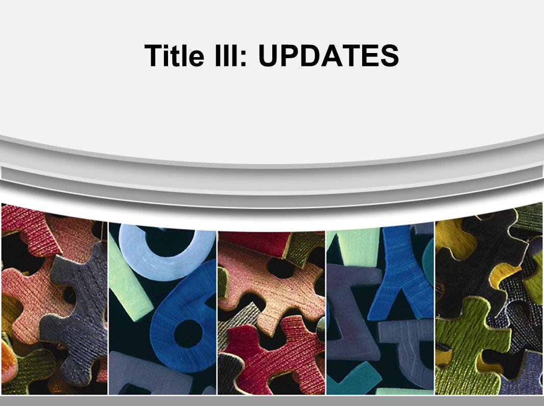 Title III: UPDATES