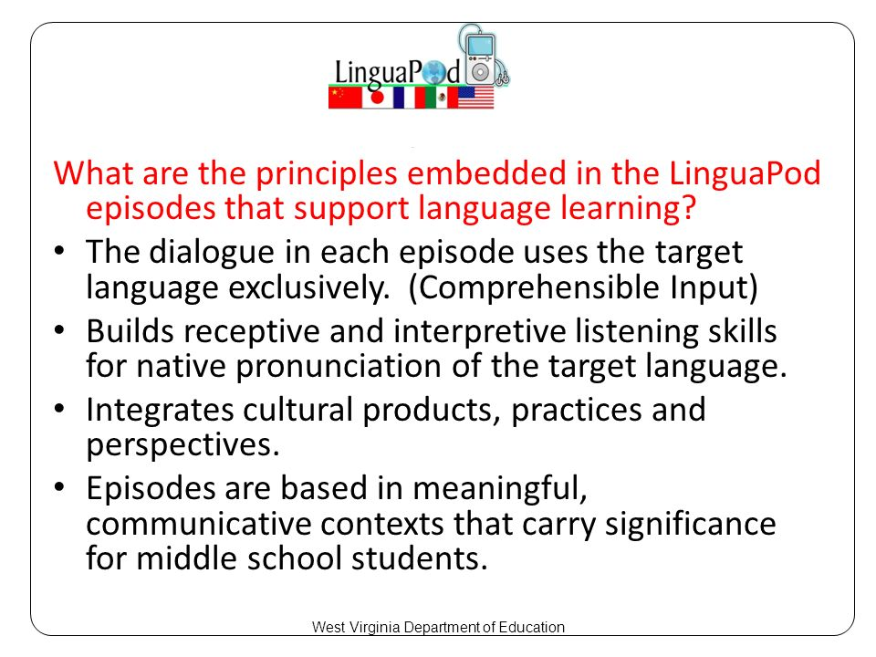 What are the principles embedded in the LinguaPod episodes that support language learning.