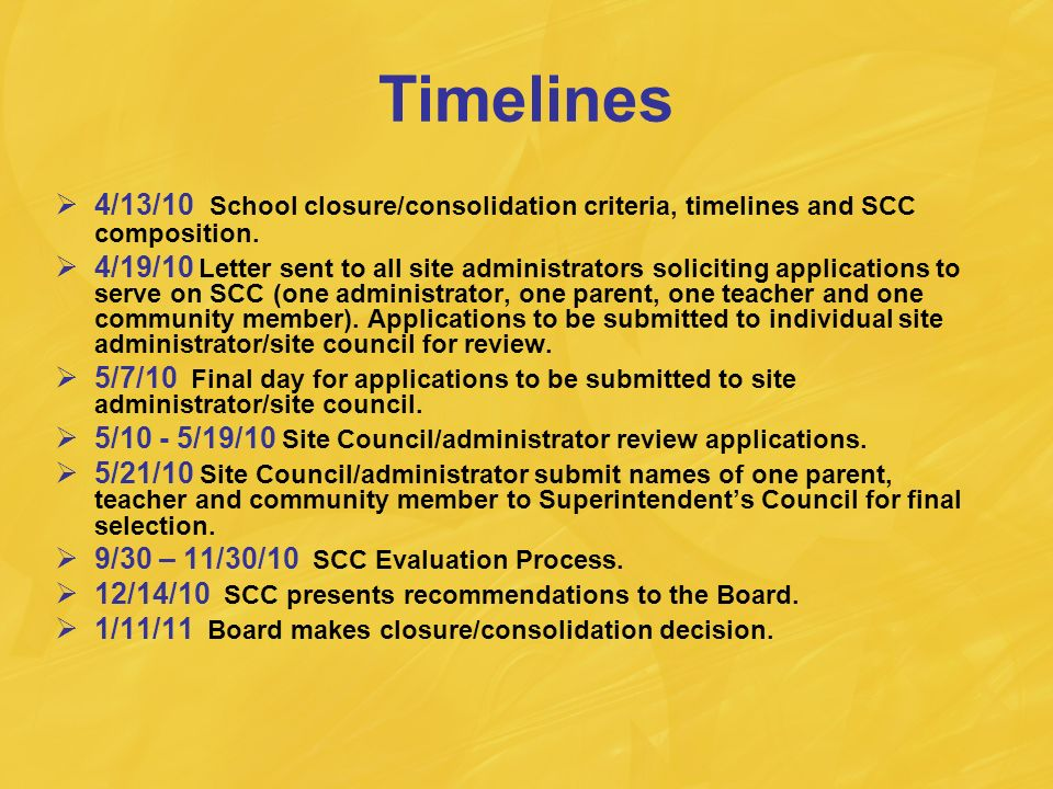 Timelines 4/13/10 School closure/consolidation criteria, timelines and SCC composition.