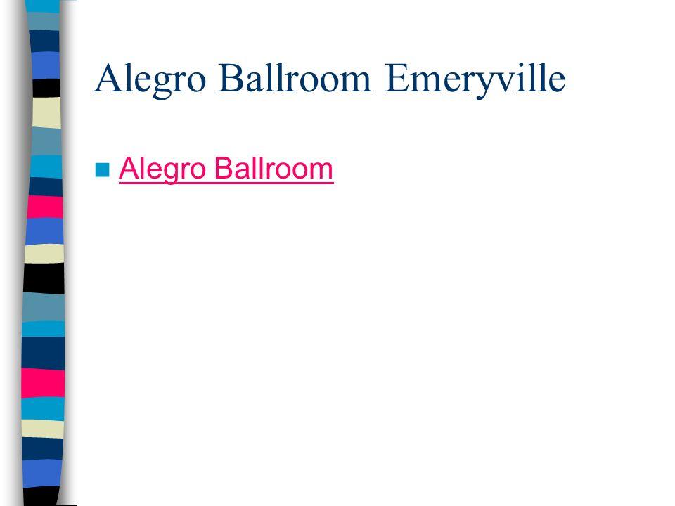 Alegro Ballroom Emeryville Alegro Ballroom