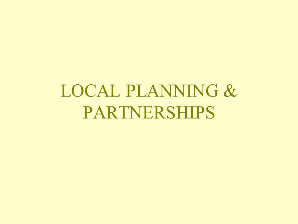 LOCAL PLANNING & PARTNERSHIPS
