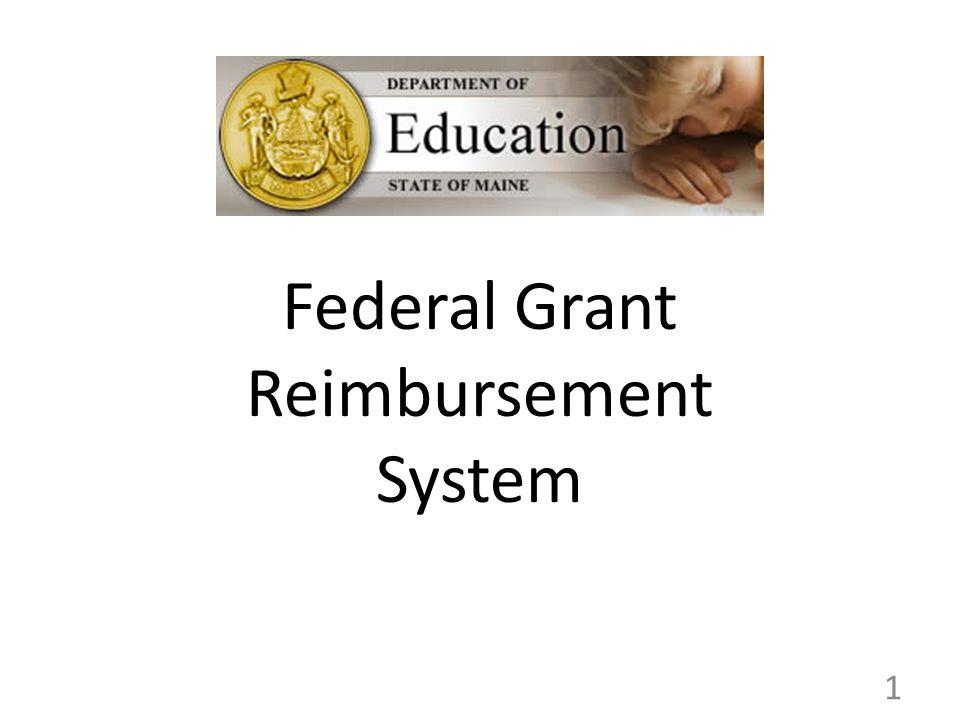 Federal Grant Reimbursement System 1