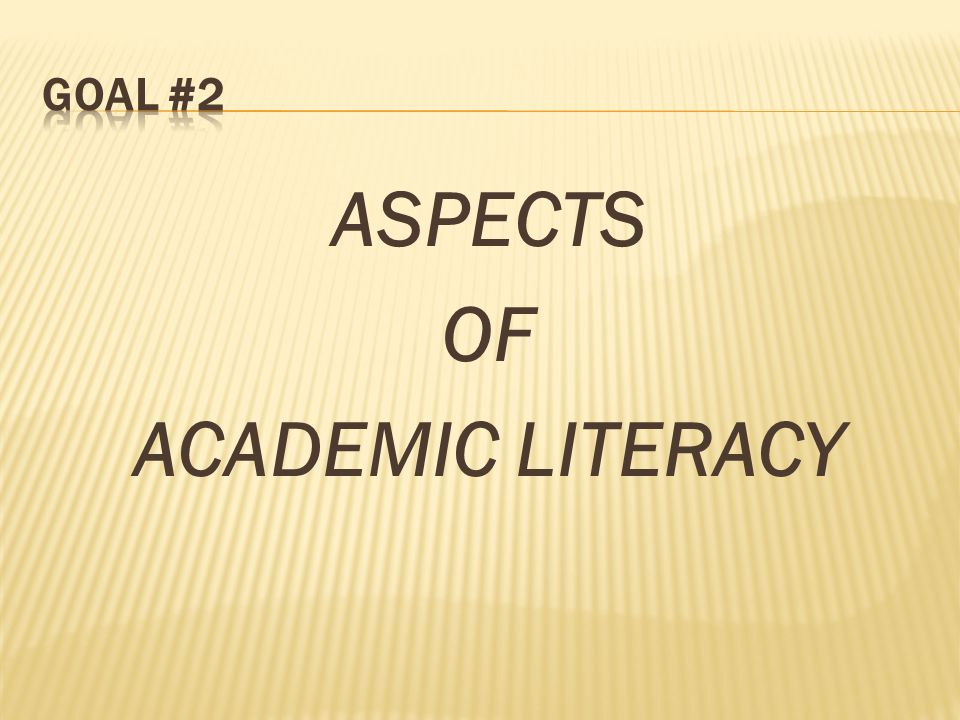 ASPECTS OF ACADEMIC LITERACY
