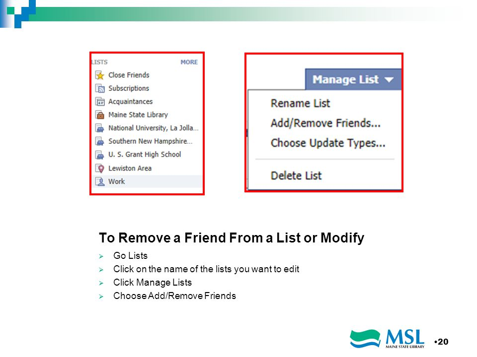 To Remove a Friend From a List or Modify Go Lists Click on the name of the lists you want to edit Click Manage Lists Choose Add/Remove Friends 20