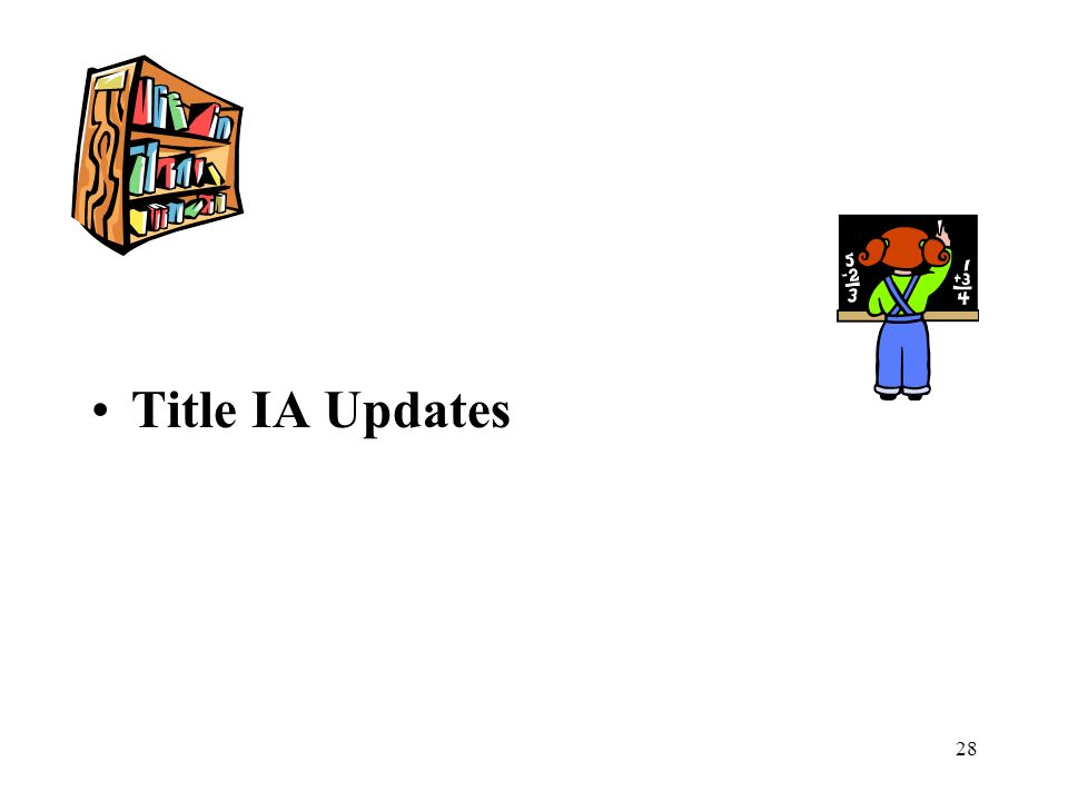 28 Title IA Updates