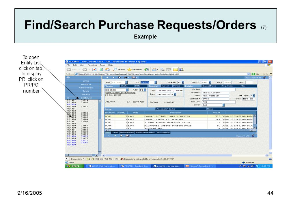 9/16/ Find/Search Purchase Requests/Orders (7) Example To open Entity List, click on tab.