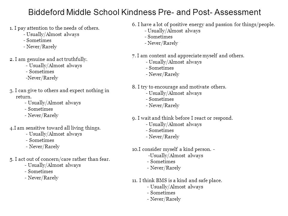 Biddeford Middle School Kindness Pre- and Post- Assessment 1.