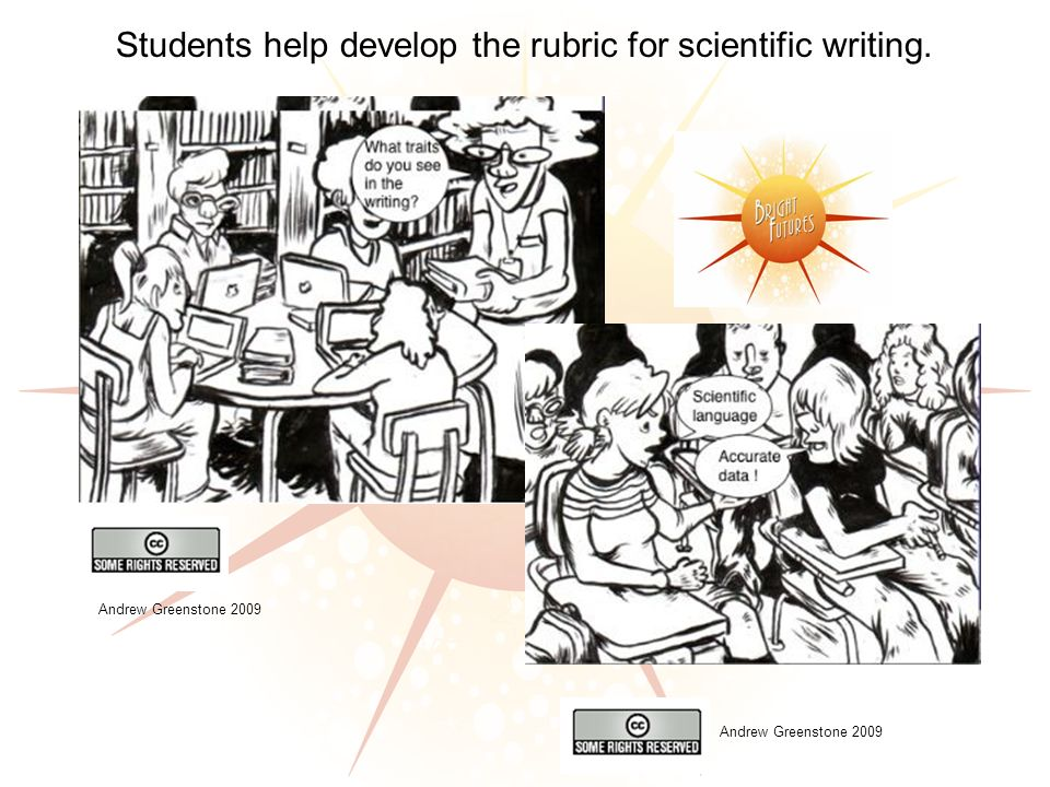 Students help develop the rubric for scientific writing. Andrew Greenstone 2009