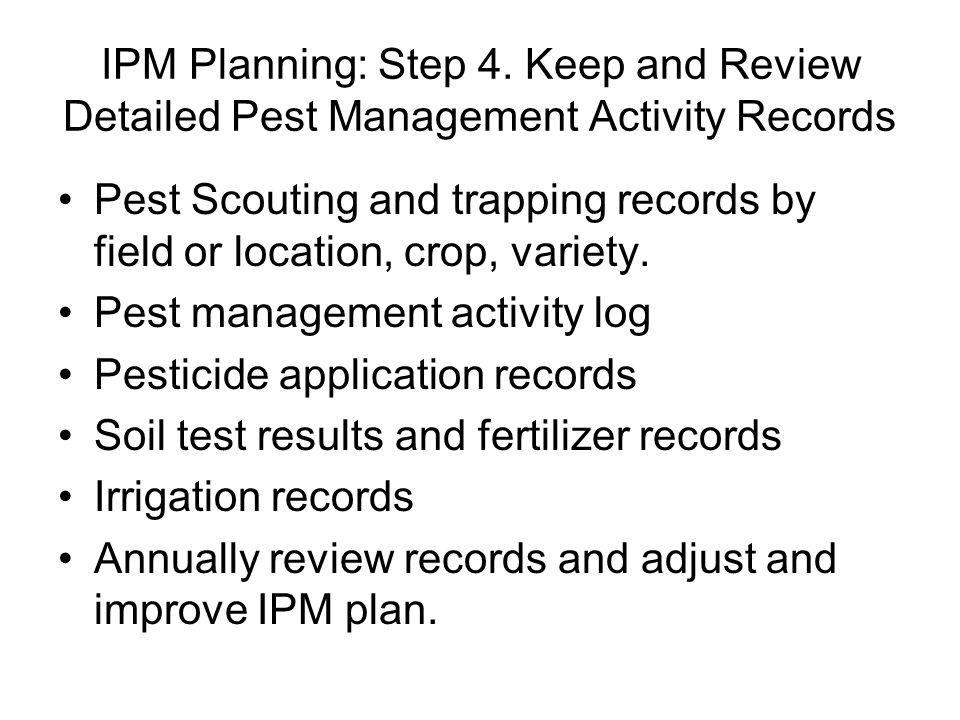 IPM Planning: Step 4.