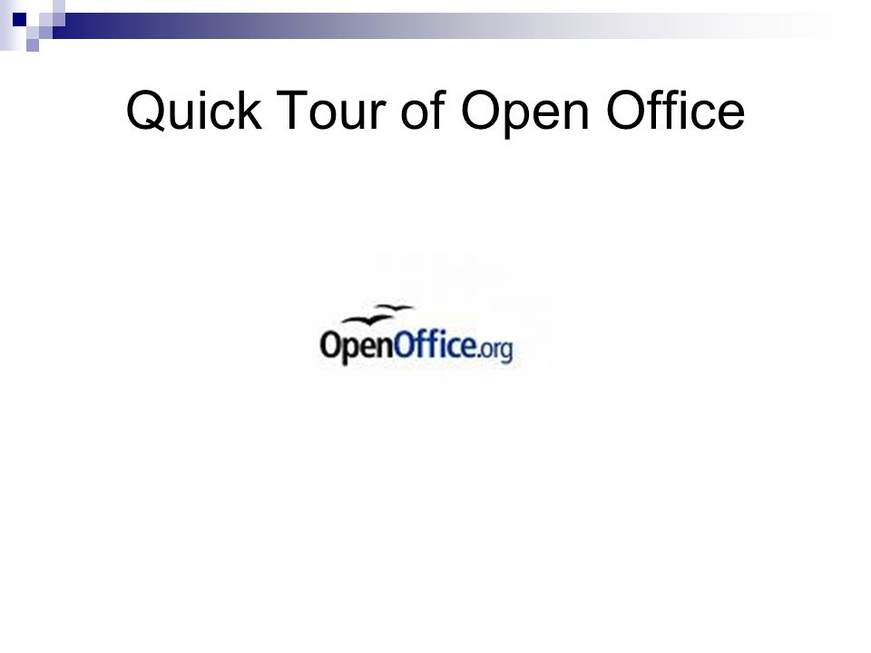Quick Tour of Open Office