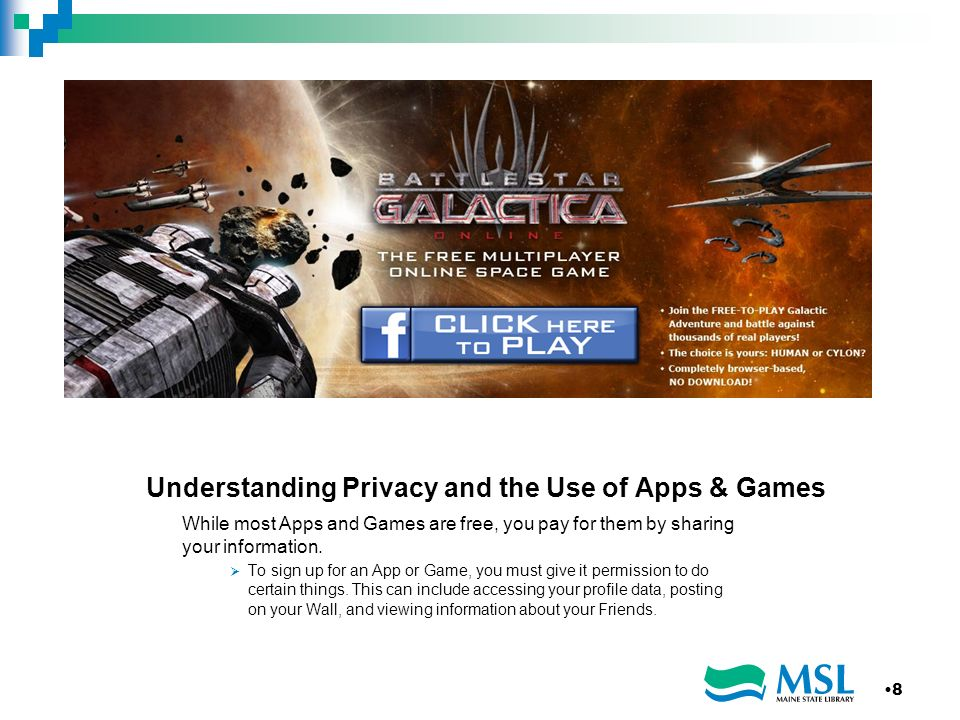 Understanding Privacy and the Use of Apps & Games While most Apps and Games are free, you pay for them by sharing your information.