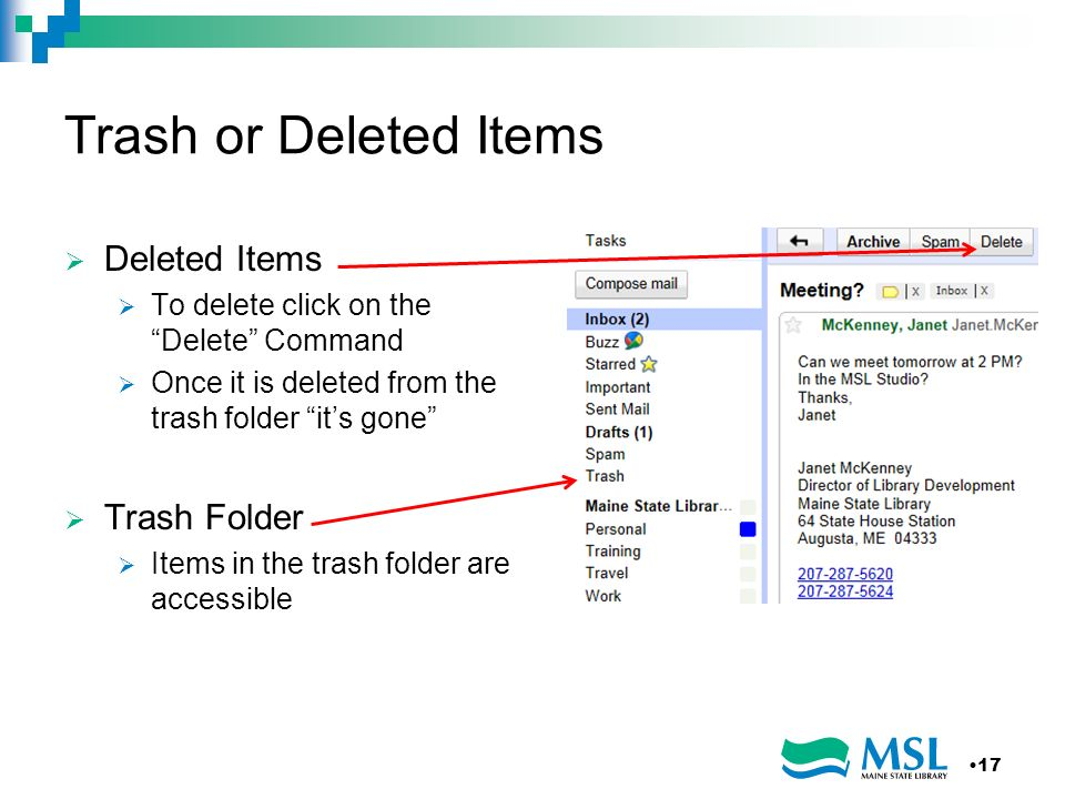 Trash or Deleted Items Deleted Items To delete click on the Delete Command Once it is deleted from the trash folder its gone Trash Folder Items in the