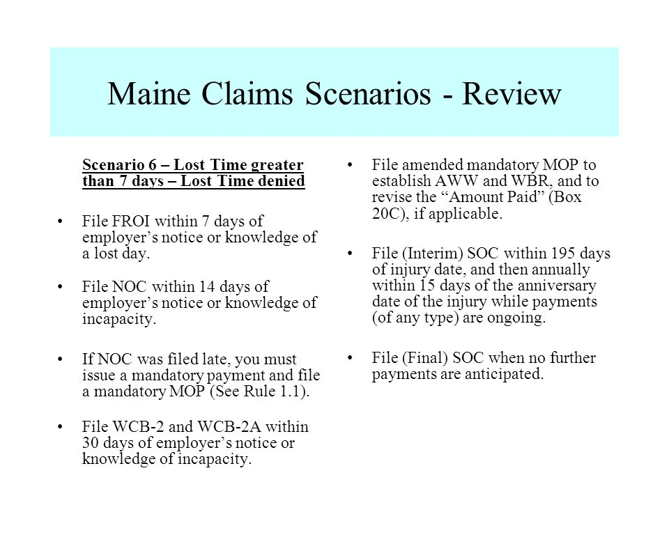 Maine Claims Scenarios - Review File amended mandatory MOP to establish AWW and WBR, and to revise the Amount Paid (Box 20C), if applicable. File (Int