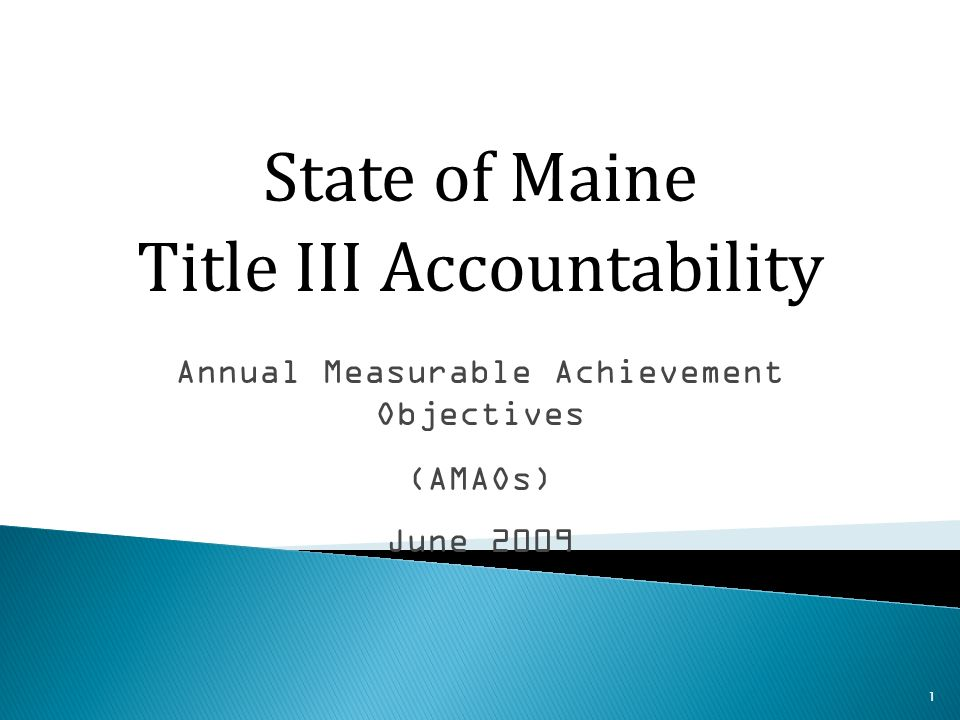42 AMAO that measures adequate yearly progress for limited English proficient children (LEP/ELL) as described in Section 1111(b)(2)(B) of NCLB (P.L.