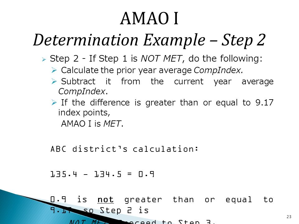 23 Step 2 - If Step 1 is NOT MET, do the following: Calculate the prior year average CompIndex.