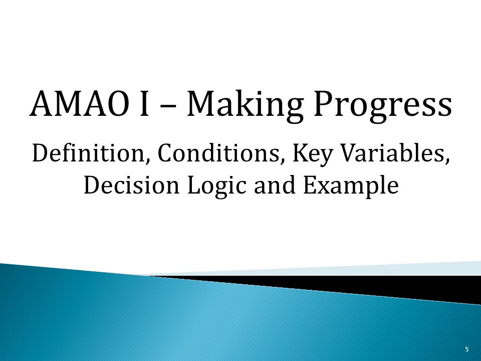 5 AMAO I – Making Progress Definition, Conditions, Key Variables, Decision Logic and Example