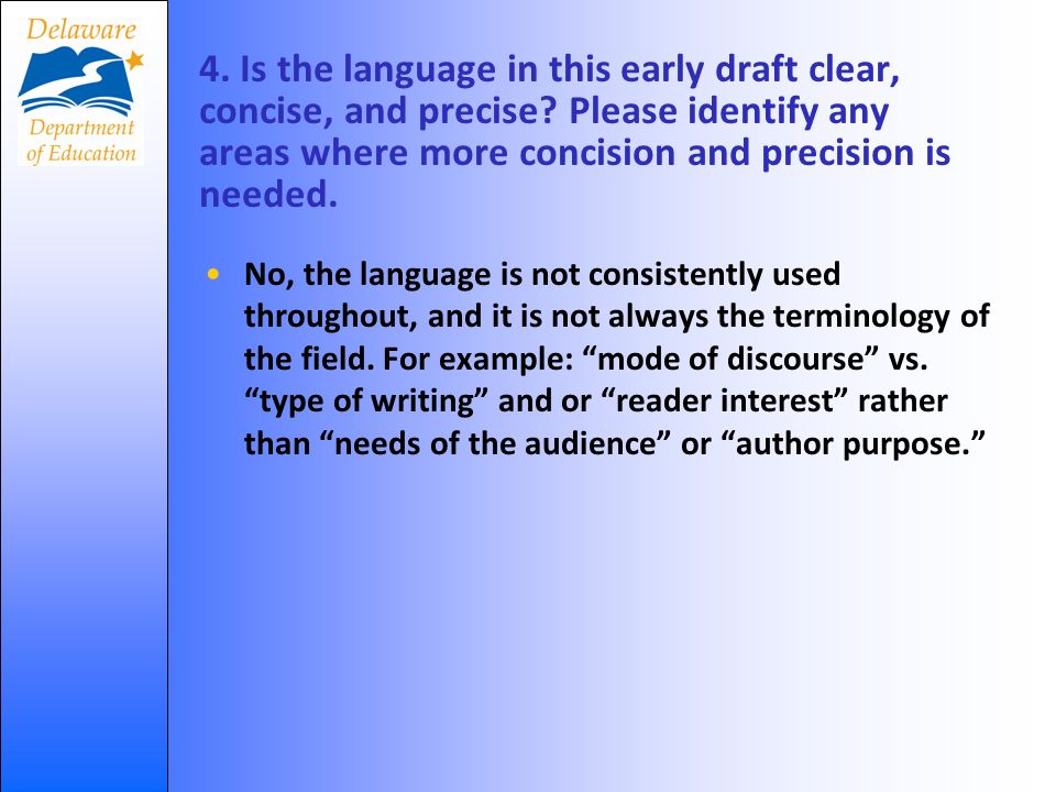 4. Is the language in this early draft clear, concise, and precise.