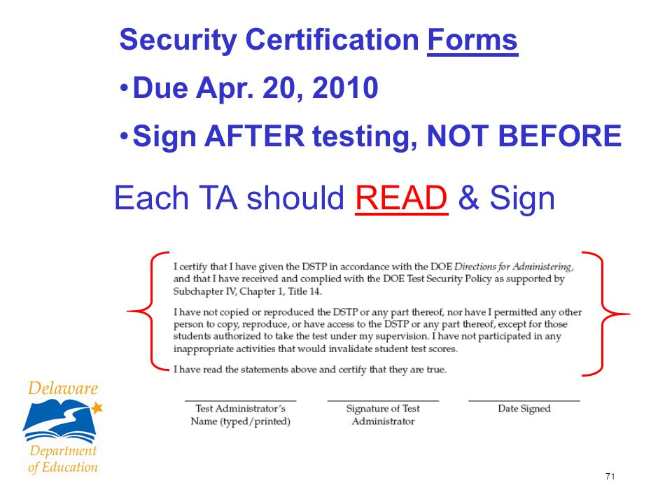 71 Security Certification Forms Due Apr.