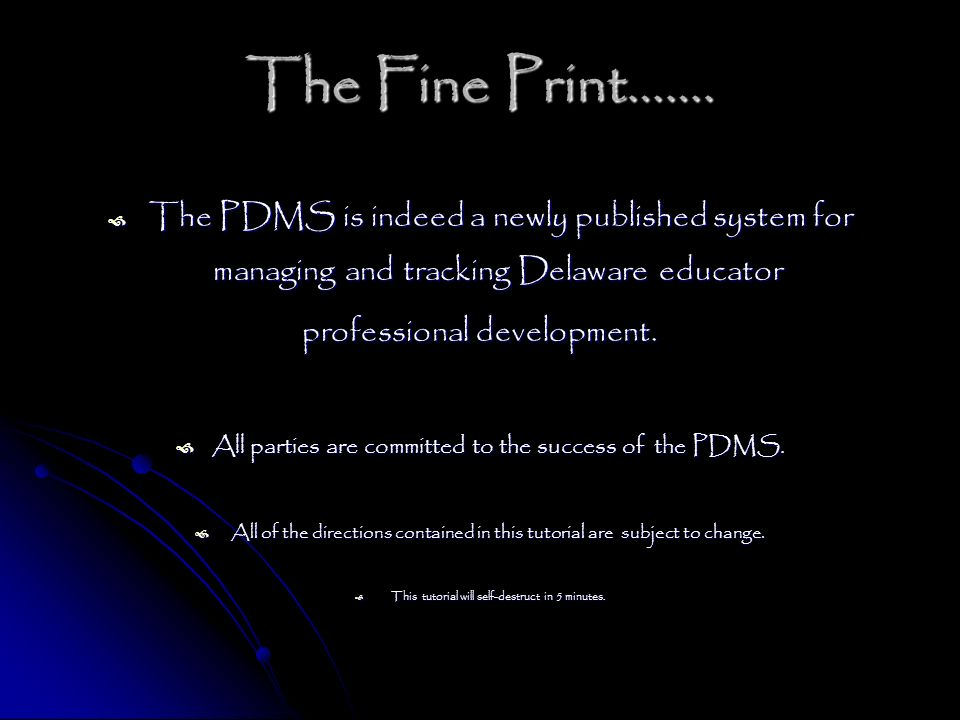 The Fine Print…….