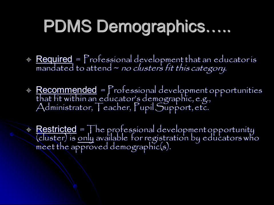 PDMS Demographics…..