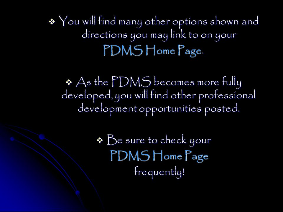 You will find many other options shown and directions you may link to on your You will find many other options shown and directions you may link to on