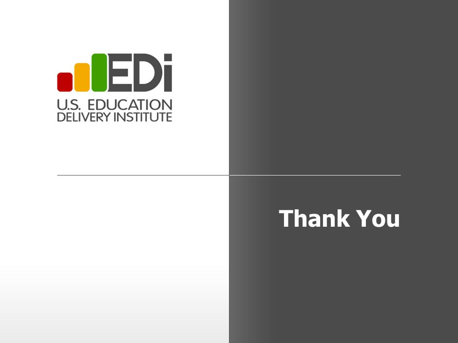 29 ©2010 U.S. Education Delivery Institute Next months workshops will be held on December 6, 7, and 8 Draft December workshop agenda 8:30-8:35Welcome,