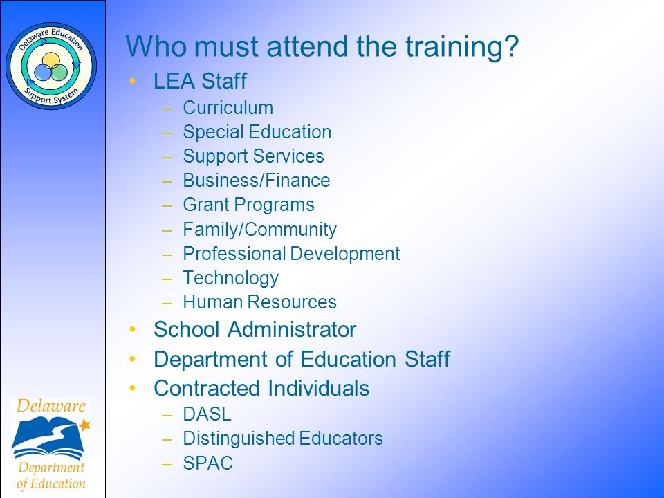 Who must attend the training.