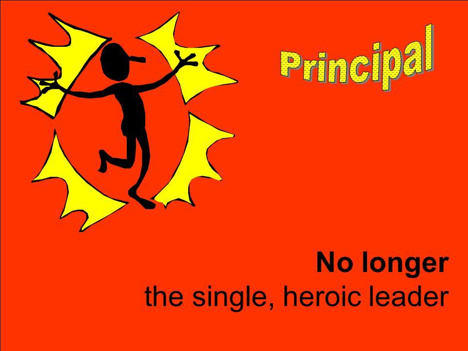 No longer the single, heroic leader