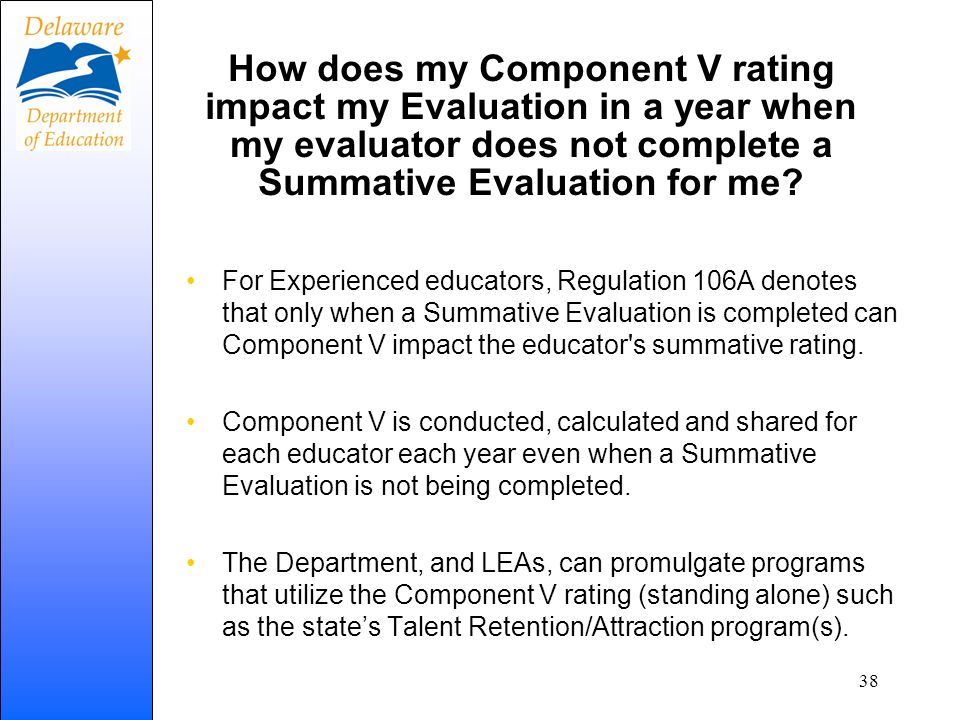How does my Component V rating impact my Evaluation in a year when my evaluator does not complete a Summative Evaluation for me? For Experienced educa