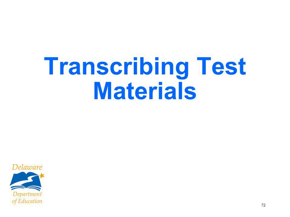 72 Transcribing Test Materials