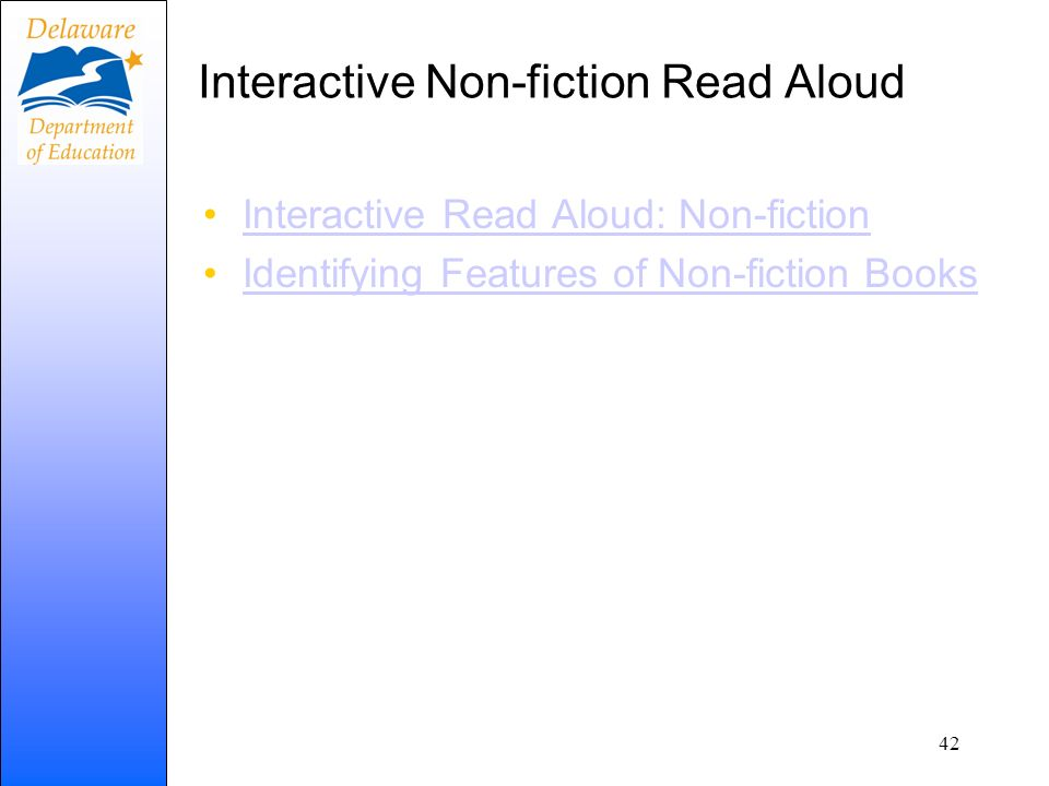 Interactive Non-fiction Read Aloud Interactive Read Aloud: Non-fiction Identifying Features of Non-fiction Books 42